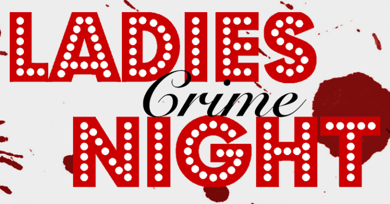 Ladies Crime Night